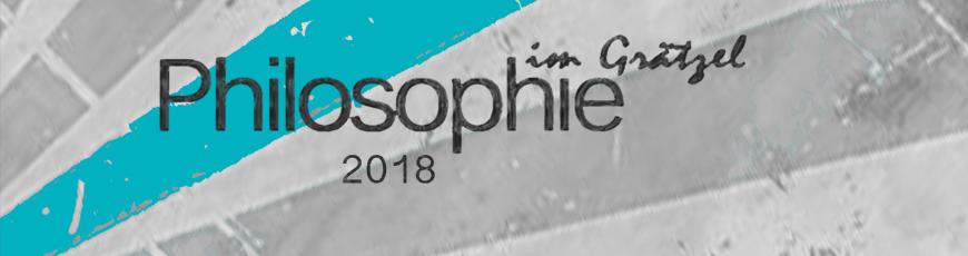 Philosophie im Grätzel 2018